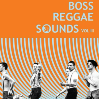 Boss Reggae Sounds Vol III