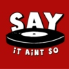 Say it ain't so - August 2011 mix