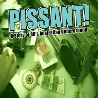 Pissant: A Story of 80's Australian Underground