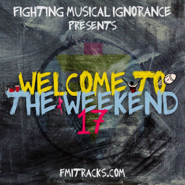 Welcome To The Weekend 17