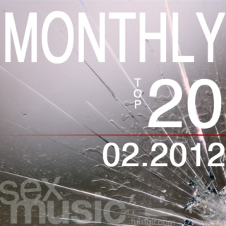 monthly top 20 // 02.2012