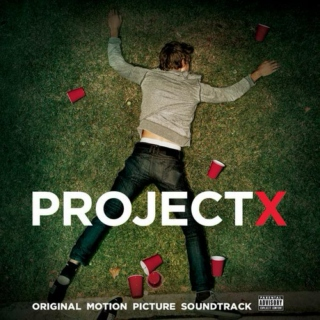 ✫Project X Soundtrack✫
