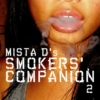 Mista D's Smokers' Companion 2