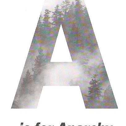 A is for Anarchy
