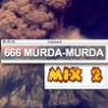 666MURDAx2 mix two