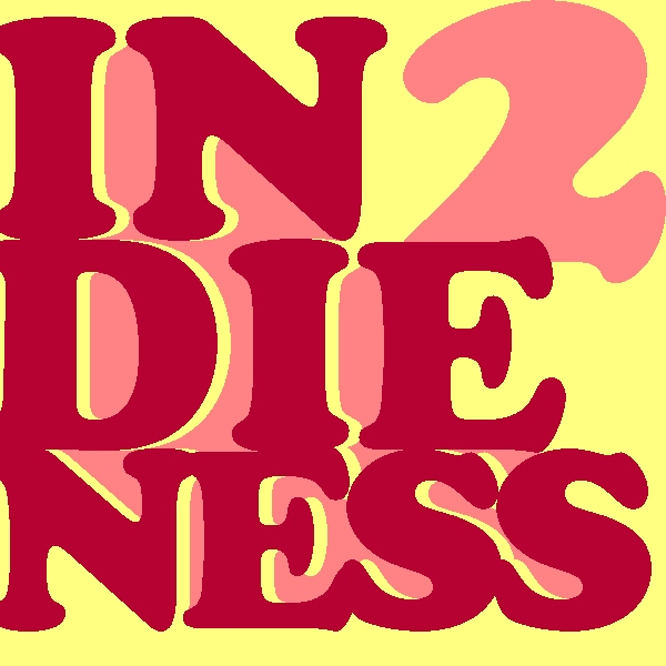 Indieness 2