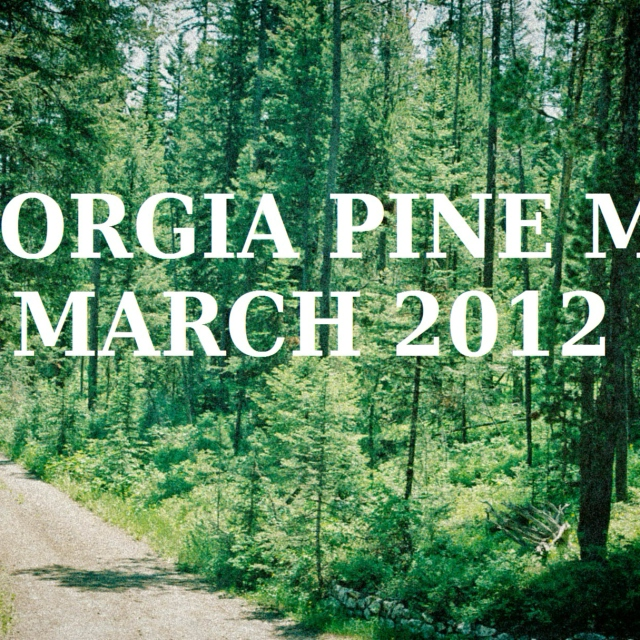 [EDM] Georgia Pine (March 2012)