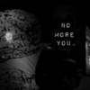 No More You,