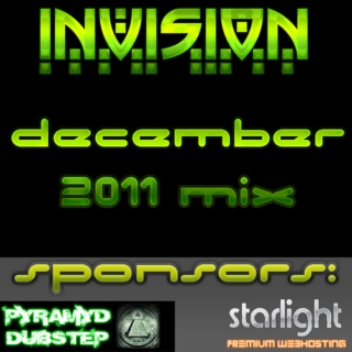 iNViSiON's December 2011 Mix (Pyramyd Dubstep Release)