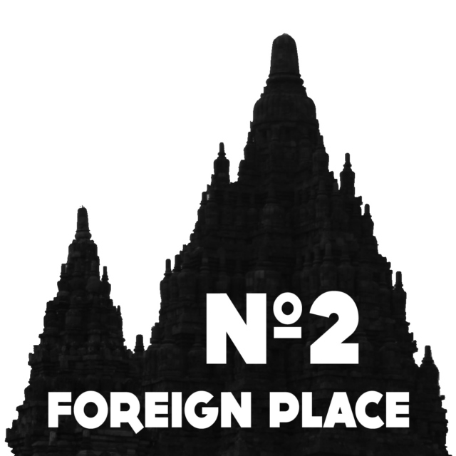 02 - Foreign Place