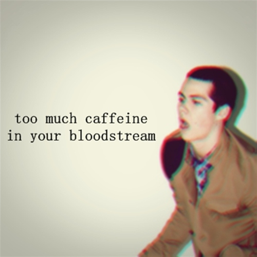 too much caffeine in your bloodstream