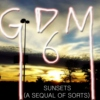 GoodDamnMix 06: Sunsets (A sequal of sorts)