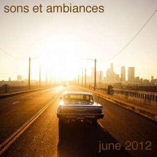 sons et ambiances June 2012