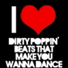 Dirty Poppin' Beats That Make You Wanna Dance