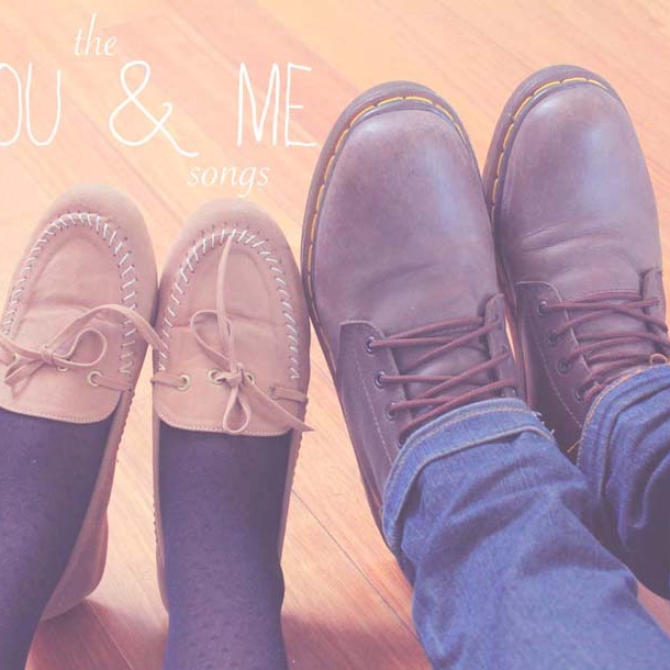 The You & Me Songs