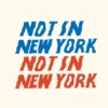 Not in New York