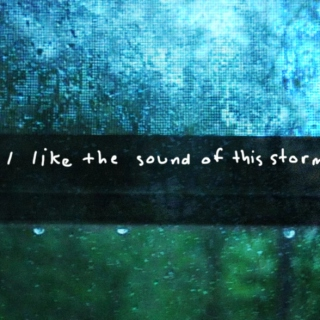 sounds nice in stormy weather