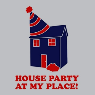 House Party!!!