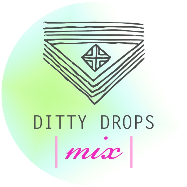 Ditty Drops | Mix 3 |
