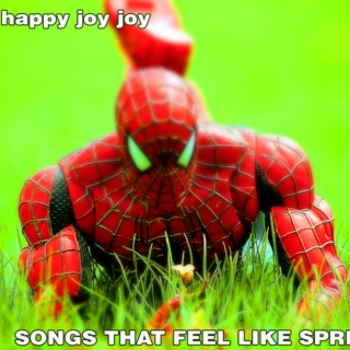 happy happy joy joy: eight songs that feel like spring
