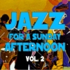 Jazz for a Sunday Afternoon V2