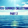 TCG: Summer Collection Part 2