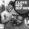 i love 90ies hip hop