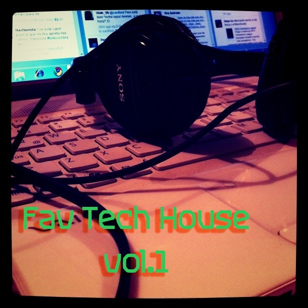 Fav Tech House vol. 1