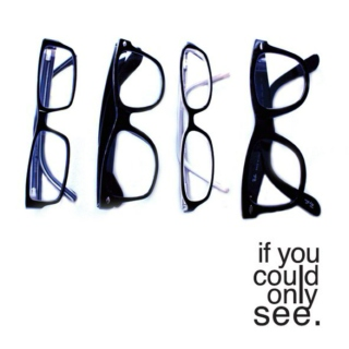 if you could only see
