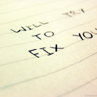 I will try to FIX YOU