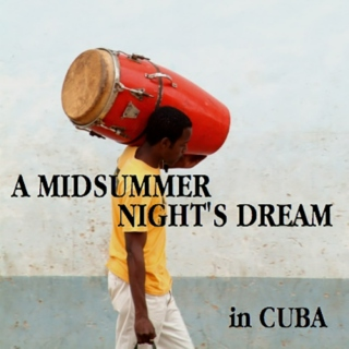 A midsummer night's dream in Cuba