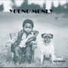 All Money.Good Money. Young Money