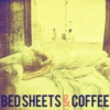 Bed Sheets and Coffee