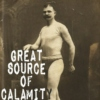 great source of calamity.