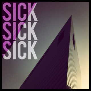 Sick. Sick. Sick. Everything's Sick
