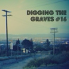 Digging The Graves #16