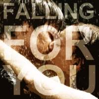 Falling For You!