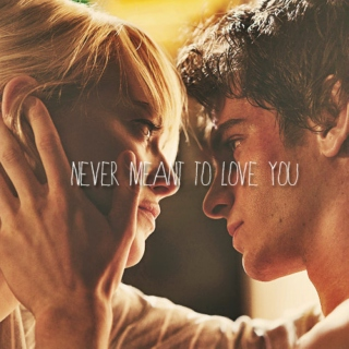 Peter/Gwen: Never Meant to Love You