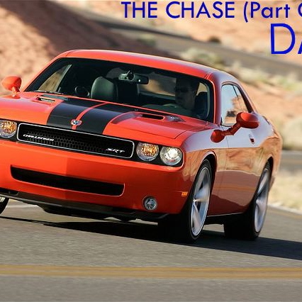 The chase (part I - Day)