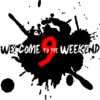 Welcome to the Weekend 9