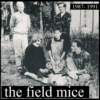 the field mice forever