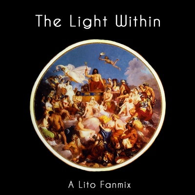 The Light Within: A Lito mix