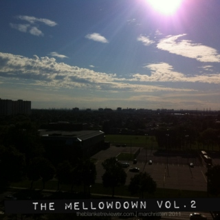 THE MELLOWDOWN: Vol. 2