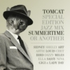 TomCat Special Edition Jazz Mix: Summertime Or Another