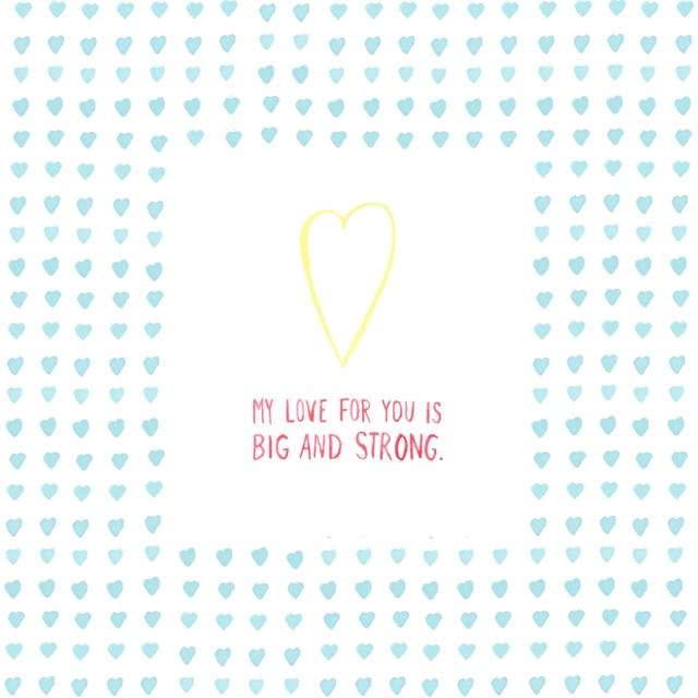My Love For You Is Big & Strong, Part II