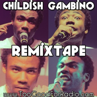 15 Best Childish Gambino Mashups & Remixes