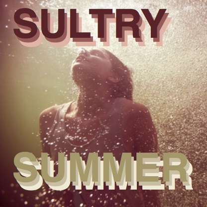 Sultry Summer