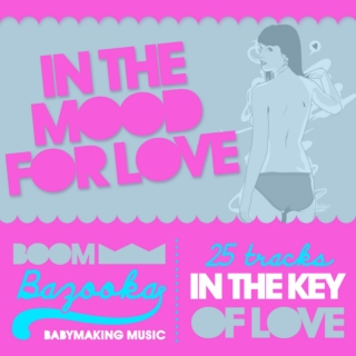 Boombazooka // In the Mood of Love / Aug2010 Mix