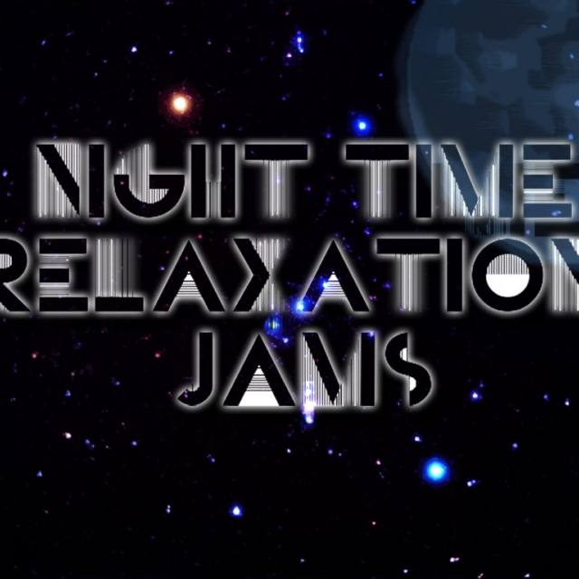 Night Time Relaxation Jams