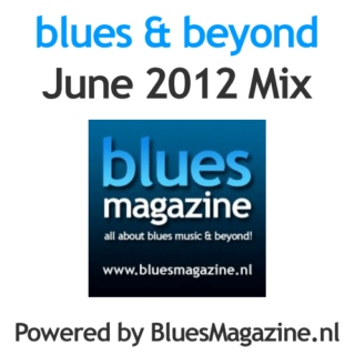 Blues & Beyond - June 2012 Mix